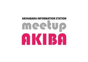 meetup AKIBA